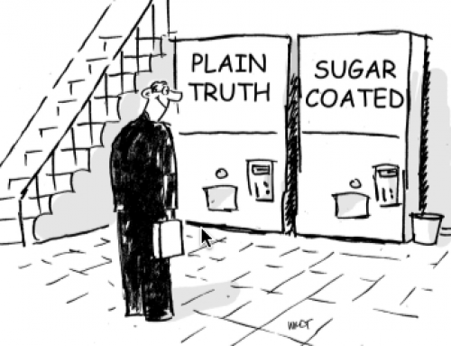 Honesty is Better Than Sugar Coated Truth