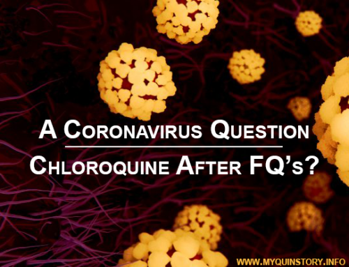 A Coronavirus Question: Chloroquine After Fluoroquinolones?